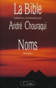 André Chouraqui - La Bible traduite et commentée par André Chouraqui - Noms.