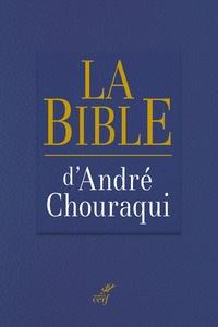 André Chouraqui - La Bible.