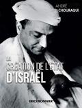 André Chouraqui - La création de l'Etat d'Israël.
