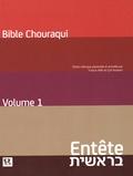 André Chouraqui - Tora - Volume 1, Entête (Genèse) Edition bilingue français-hébreu.