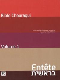Tora- Volume 1, Entête (Genèse) - André Chouraqui |