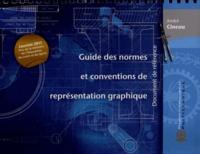 André Cincou - Guide des normes et conventions de représentation graphique - Document de référence.