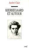 André Clair - Kierkegaard et autour.