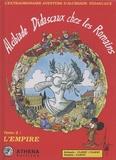 André Clanet et  Clapat - Alcibiade Didascaux chez les Romains Tome 2 : L'Empire.