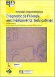 André Claude et Annick Barbaud - Diagnostic de l'allergie aux médicaments : tests cutanés - Compte rendu du Séminaire 2005.