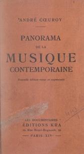 André Cœuroy - Panorama de la musique contemporaine.