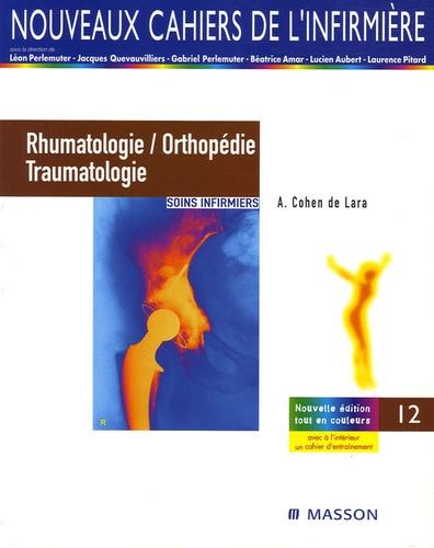André Cohen de Lara et Léon Perlemuter - Rhumatologie, orthopédie et traumatologie - Soins infirmiers.