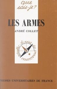 André Collet et Paul Angoulvent - Les armes.