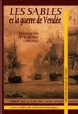 André Collinet - Les Sables et la guerre de Vendée - Manuscrit de Collinet (1788-1804).