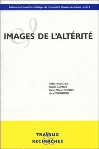 André Combes et Anne-Marie Corbin - Images de l'altérité.