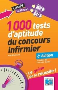 André Combres - 1000 tests d'aptitude du concours infirmier.