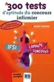 André Combres - 300 Tests d'aptitude du concours IFSI.