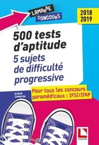 André Combres - 500 tests d'aptitude - 5 épreuves complètes de difficulté progressive.