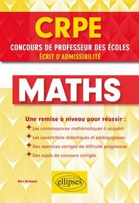 André Combres - Les maths pour le concours de professeur des écoles.