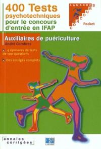 André Combres - Pack concours IFAP, tests pstchotechniques.
