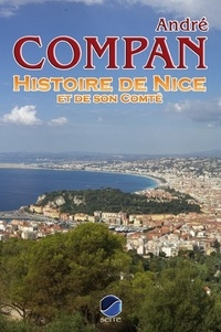 André Compan - Histoire de Nice et de son Comté.