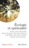 André Comte-Sponville et André Comte-Sponville - Ecologie et spiritualité.