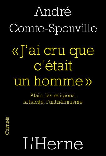 """""""J'ai cru que c'était un homme"""". Alain, les religions, la laïcité, l'antisémitisme"""
