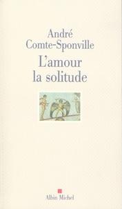 Livres format pdf téléchargement gratuit L'Amour la solitude