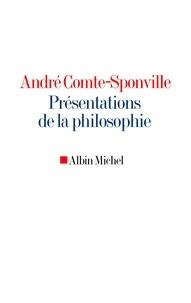 André Comte-Sponville et André Comte-Sponville - Présentations de la philosophie.
