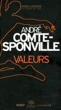 André Comte-Sponville - Valeurs.
