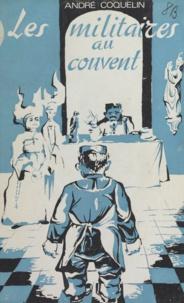 André Coquelin - Les militaires au couvent.