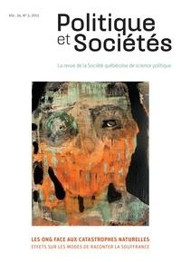 André Corten et Andréanne Martel - Politique et Sociétés  : Politique et Sociétés. Vol. 34 No. 3,  2015 - Les ONG face aux catastrophes naturelles.