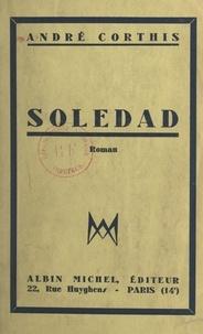André Corthis - Soledad.