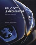 André Costa et Jacques Prost - Peugeot - La marque au Lion.