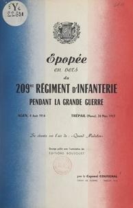 André Coufignal - Épopée en vers du 209e Régiment d'infanterie pendant la Grande guerre - Agen, 4 août 1914, Trépail (Marne), 26 mars 1917.