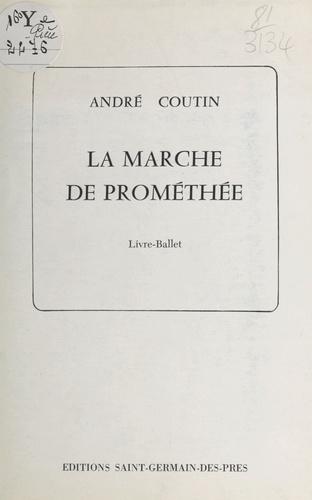 La marche de Prométhée