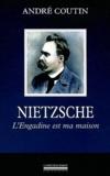 André Coutin - Nietzsche - L'Engadine est ma maison.