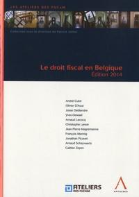 André Culot et Olivier D'Aout - Le droit fiscal en Belgique.