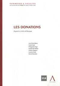 André Culot et Philippe De Page - Les donations - Aspects civils et fiscaux.