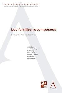 André Culot et Jean-Michel Degee - Les familles recomposées - Défis civils, fiscaux et sociaux.
