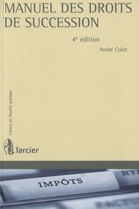 André Culot - Manuel des droits de succession.