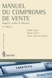 André Culot et Pierre Culot - Manuel du compromis de vente - Cahiers de fiscalité pratique.