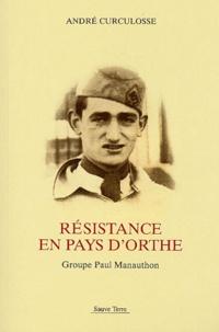 André Curculosse - Résistance en Pays d'Orthe - Groupe Paul Manauthon.