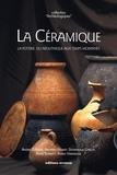 André D'Anna et Armand Desbat - La céramique - La poterie, du Néolithique aux Temps modernes.
