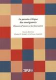 André-D Robert et Bruno Garnier - La pensée critique des enseignants - Eléments d'histoire et de théorisation.