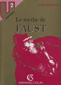 André Dabezies - Le mythe de Faust.