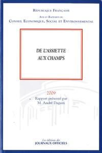 André Daguin - De l'assiette aux champs - Avis du Conseil économique, social et environnemental.