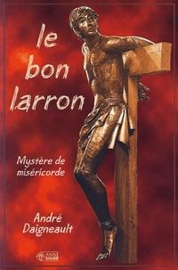 André Daigneault - Bon larron.