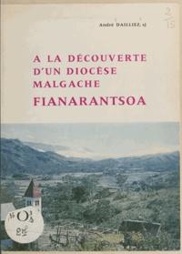 André Dailliez - À la découverte d'un diocèse malgache - Fianarantsoa.