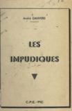 André Danvers - Les impudiques.