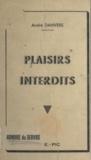 André Danvers - Plaisirs interdits.