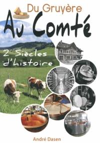 Du Gruyère au Comté - Deux siècles dhistoire.pdf