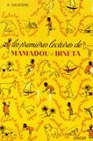 André Davesne - Les premières lectures de Mamadou et Bineta - Livre de lecture et de français à l'usage des écoles africaines.