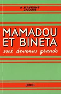 André Davesne et Joseph Gouin - Mamadou et Bineta sont devenus grands - Livre de français à l'usage des cours moyens et supérieurs des écoles de l'Afrique noire.