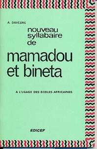 André Davesne - Nouveau syllabaire de Mamadou et Bineta - A l'usage des écoles africaines.